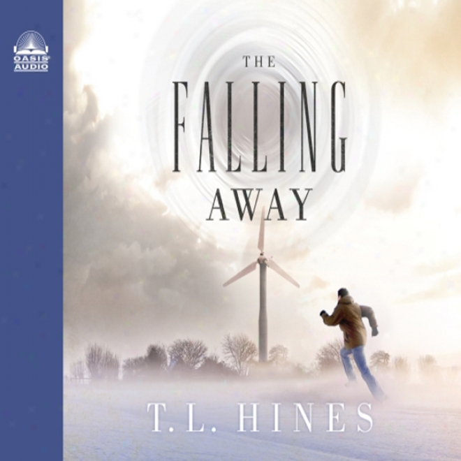 The Falling Absent (unabridged)