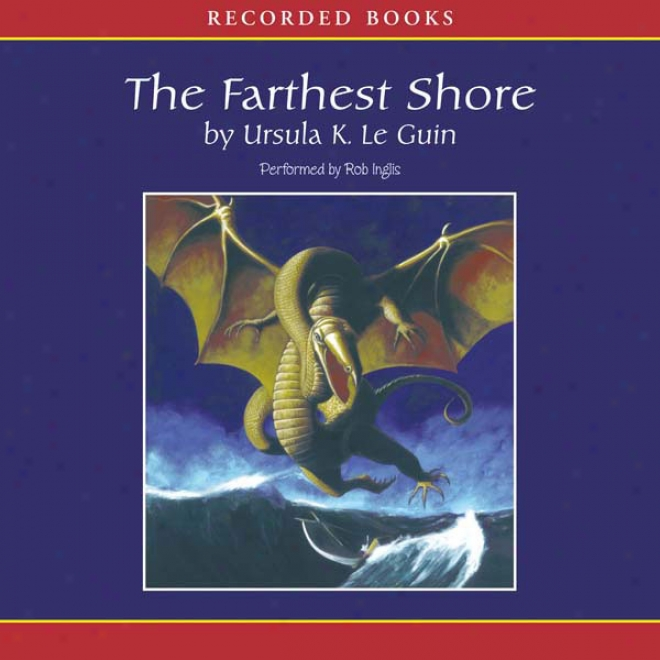 The Farthest Syore: The Earthsea Cycle, Book 3 (unabridged)