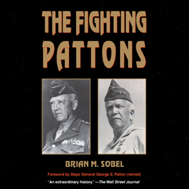 The Fighting Pattons (unabridged)