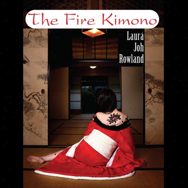 The Fire Kimono (unabridged)