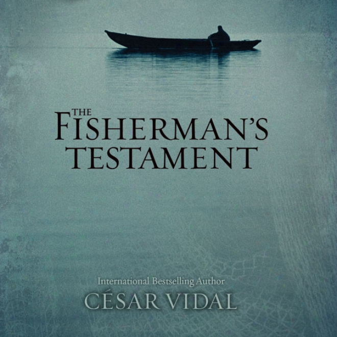 The Fisherman's Testament (unabridged)