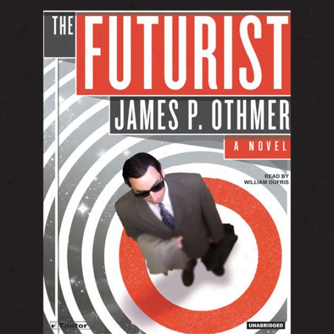 The Futurist (unabridged)