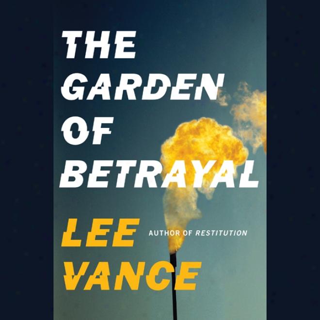 The Garden Of-Betrayal (unabridged)