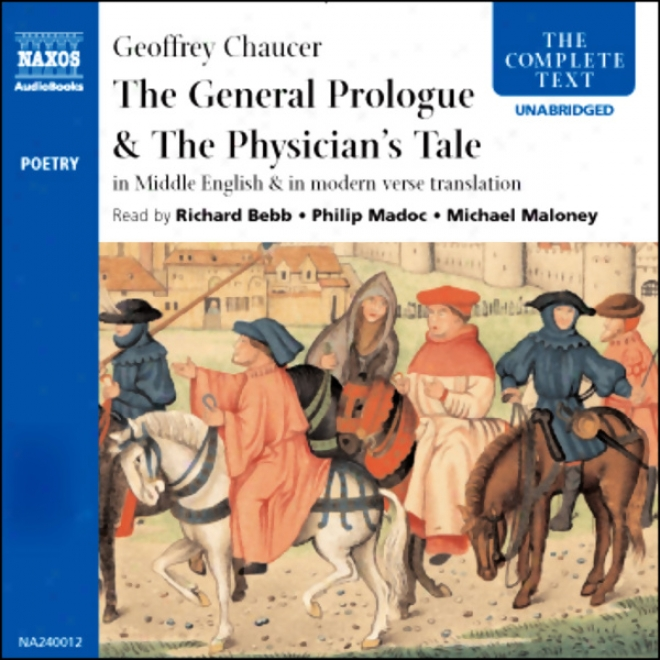 The General Prologue And The Physician's Tale (unabridged)