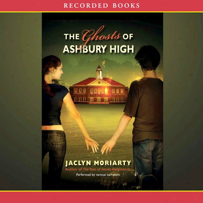 The Ghosts Of Ashbury High (unabridged)