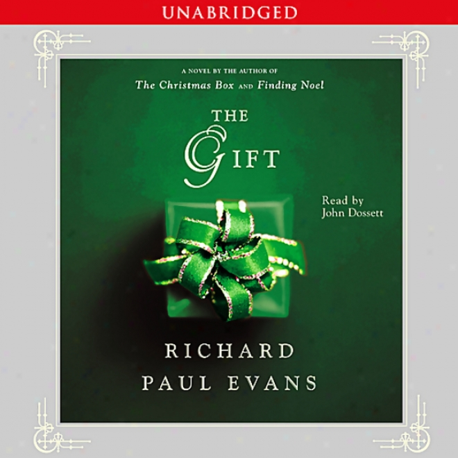 The Gift: A Novel (unabridger)