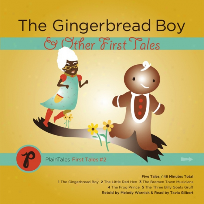 The Gingerbread Boy & Other First Tales (unabridged)