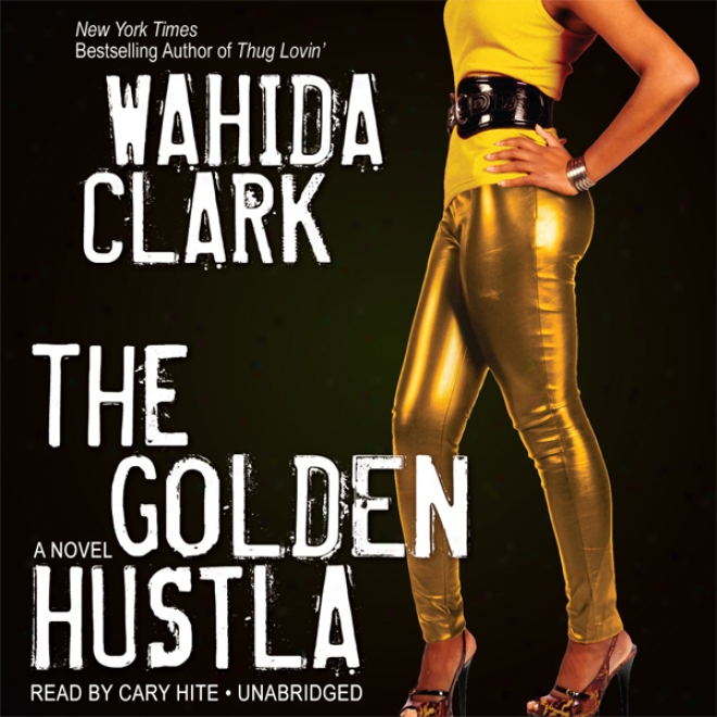 The Golden Hustla (unabridged)
