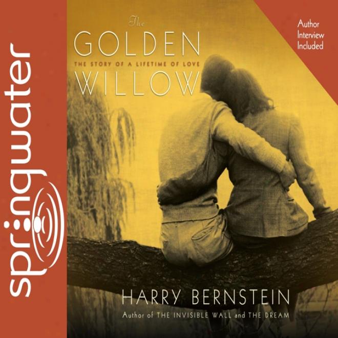 The Golden Willow (unabridged)