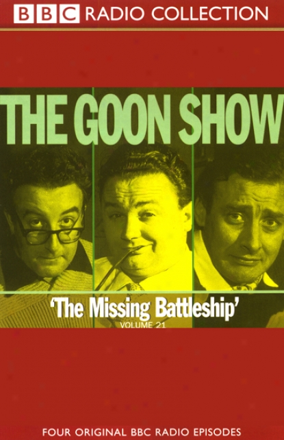 The Goon Show, Volume 21: The Missing Battleship