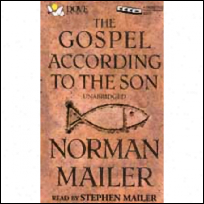 The Gospel According To The Son (unabridged)