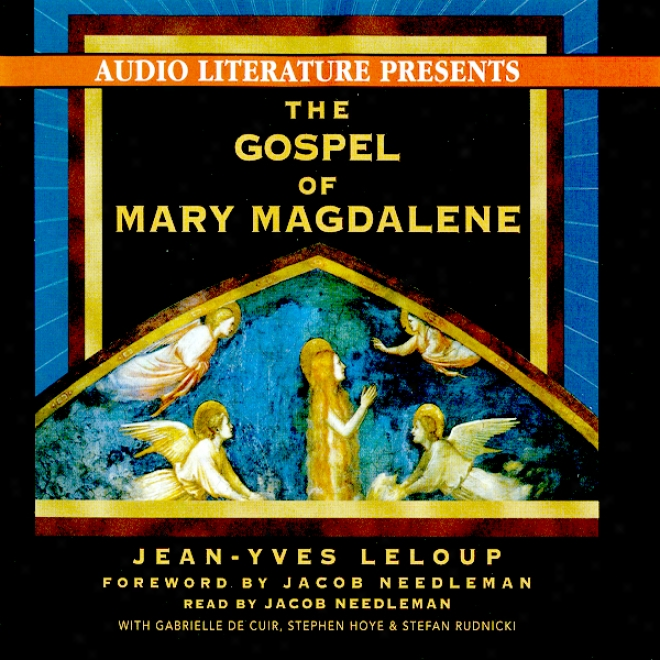 The Gospel Of Mary Magdalene (unabridged)
