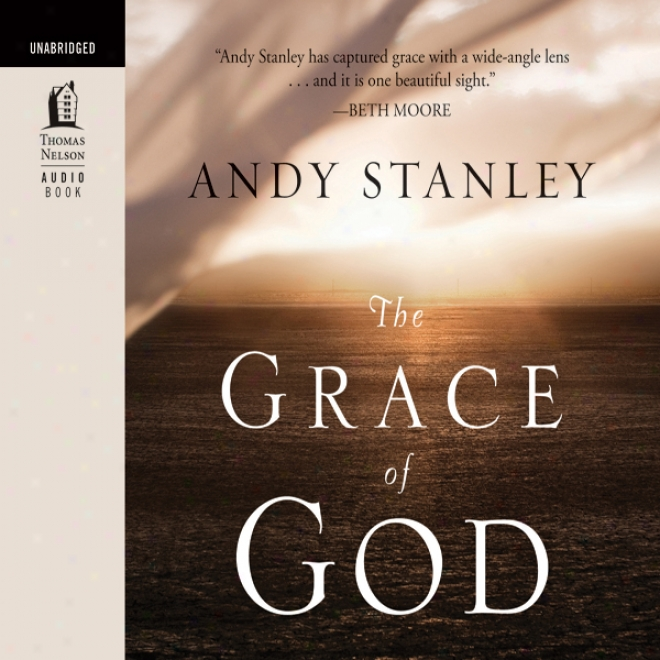 The Grace Of God (unabridged)