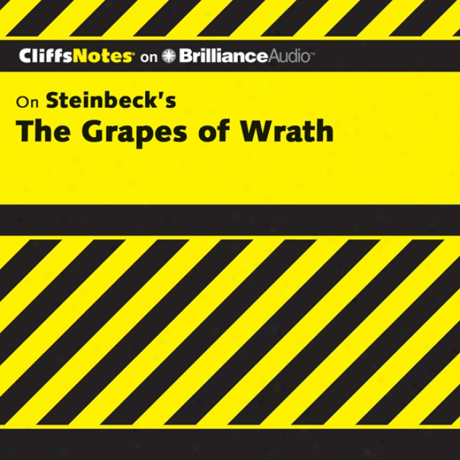 The Grapes Of Wrath: Cliffsnotes (unabridged)