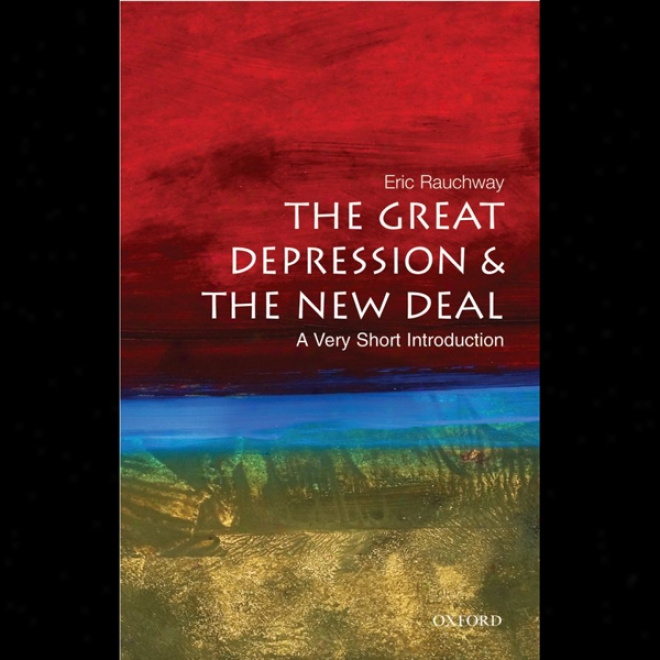 The Great Depression And The New Deal: A Very Short Introduction (unabridged)