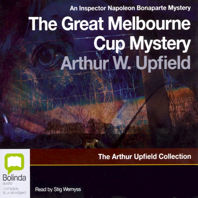 The Great Melbourne Cup Mystery (unabridged)