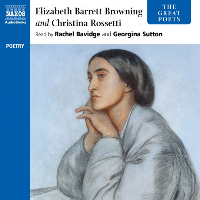 The Great Poets: Rossetti And Browning