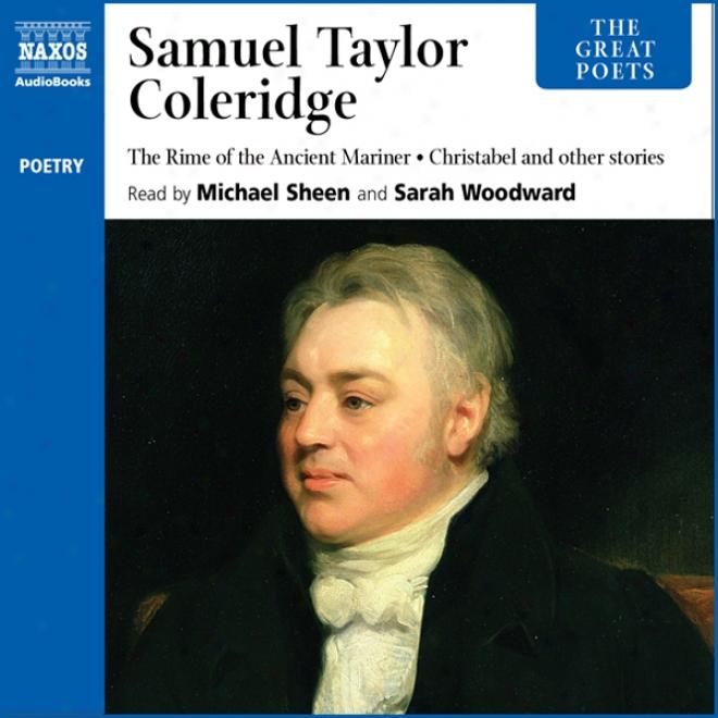The Great Poets: Samuel Taylor Coleridge (unabridged)