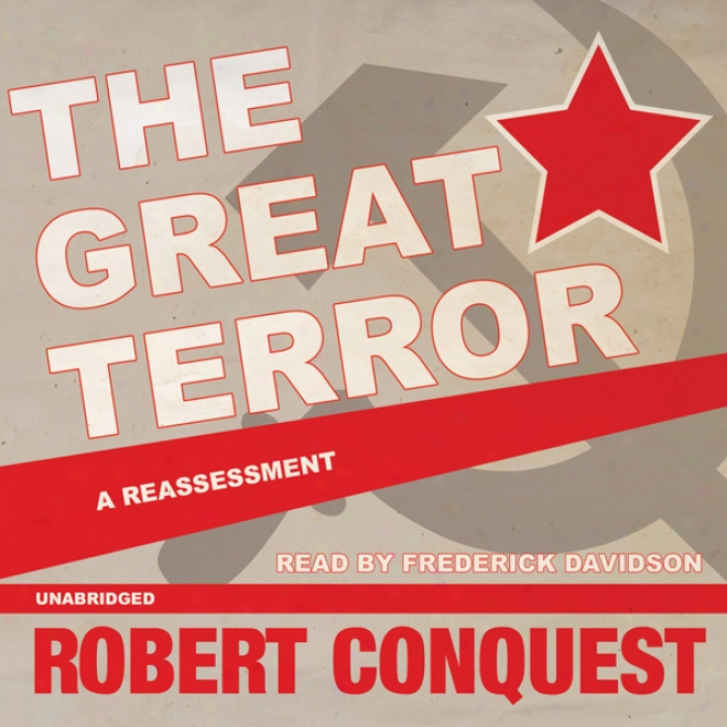 The Great Terror: A Reassessment (unabridged)