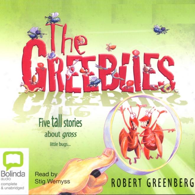 The Greeblies (unabridged)