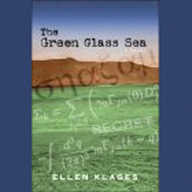 The Green Glass Sea (unabridged)