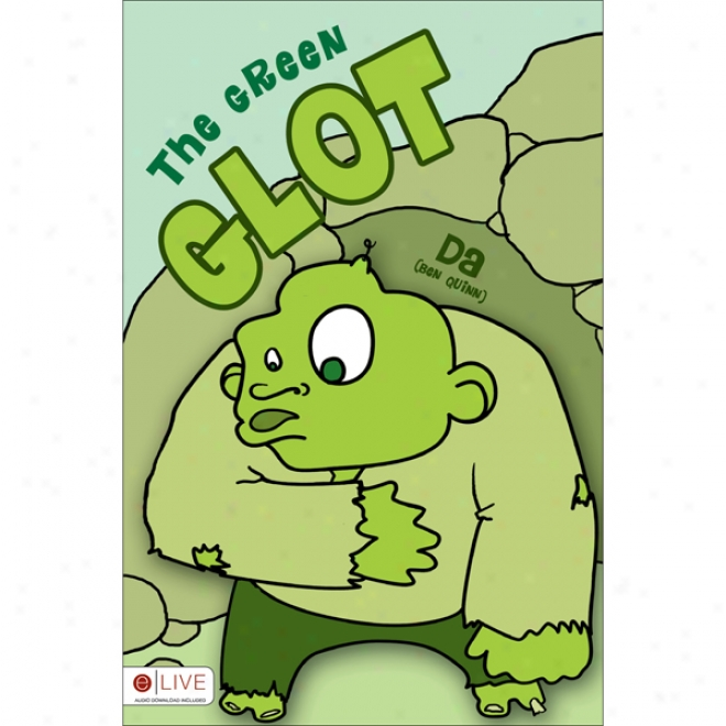 The Green Glot (unabridged)