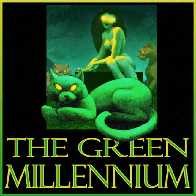 The Green Millennium (unabridged)