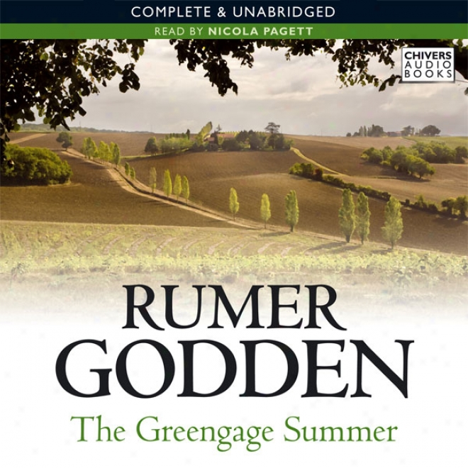 The Greegage Summer (unabridged)