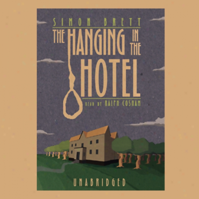 The Hanging In The Hotel: A Fethering Mystery (unabridged)
