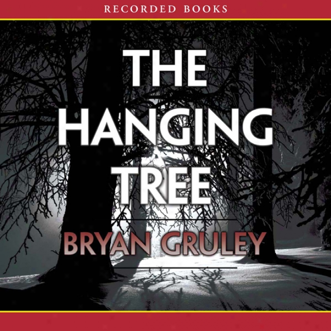 The Hanging Tree: A Starvation Lake Mystery (unabridged)