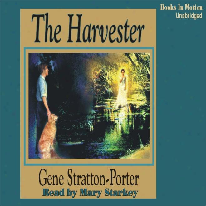 TheH arvester (unabridged)