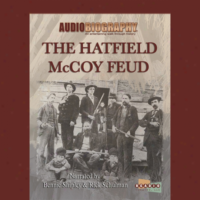 The Hatfield Mccoy Feud: The Code Of The Mountains (unabridged)