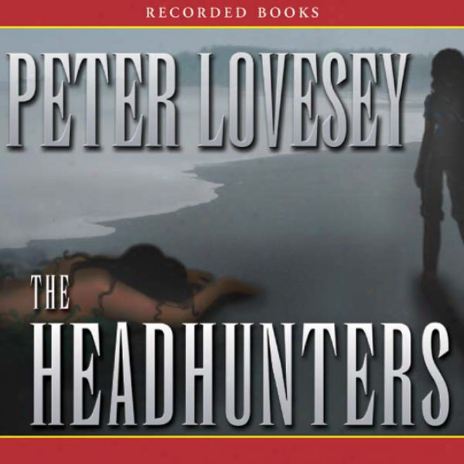 The Headhunters: An Inspetfor Hen Mallin Investigation (unabridged)