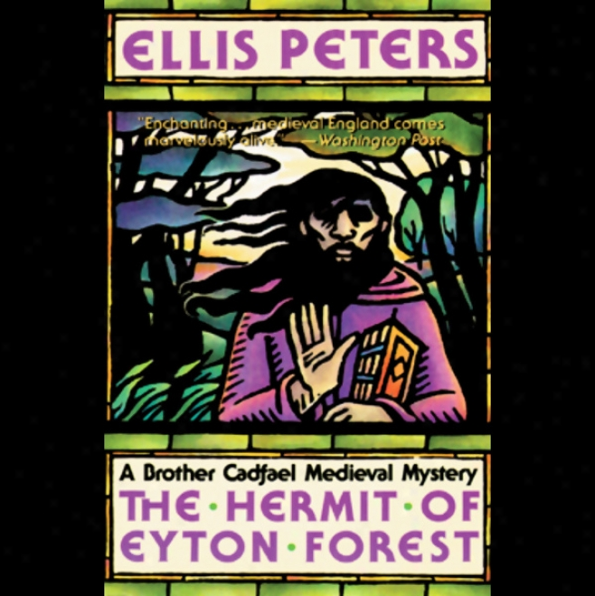 The Hermit Of Eyton Forest (unabridged)