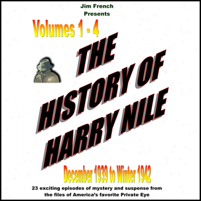 The Hisotry Of Harry Nile, Box Set 4, Vol. 13-16, August 1952 To Winter 1954