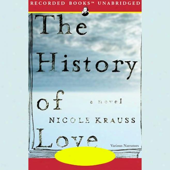 The History Of Love (unabridged)