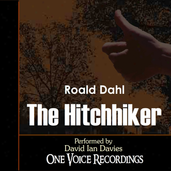 The Hitchhiker (unabridged)