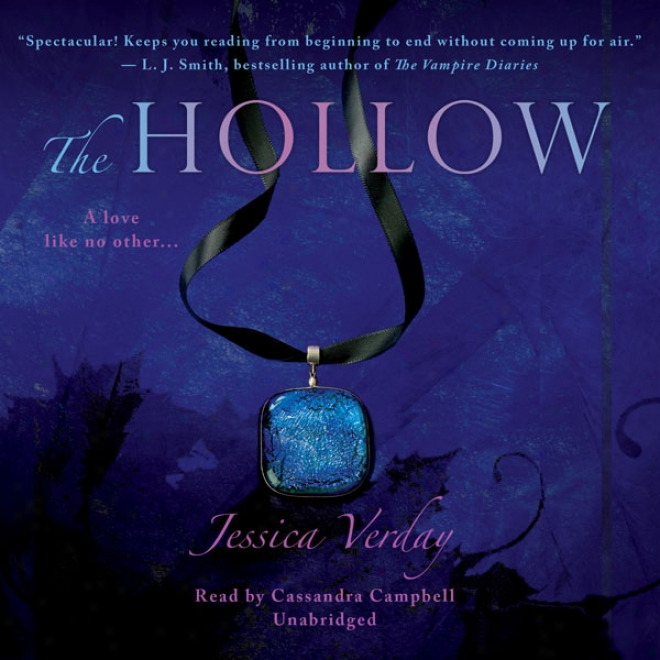 The Hollow: The Hollow Trilogy, Book 1 (unabridged)