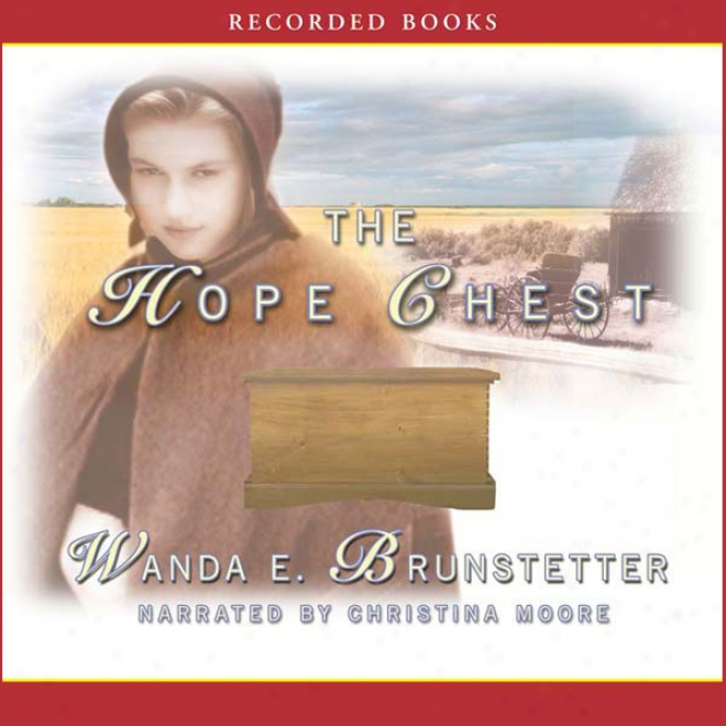The Hope Chest (unabridged)
