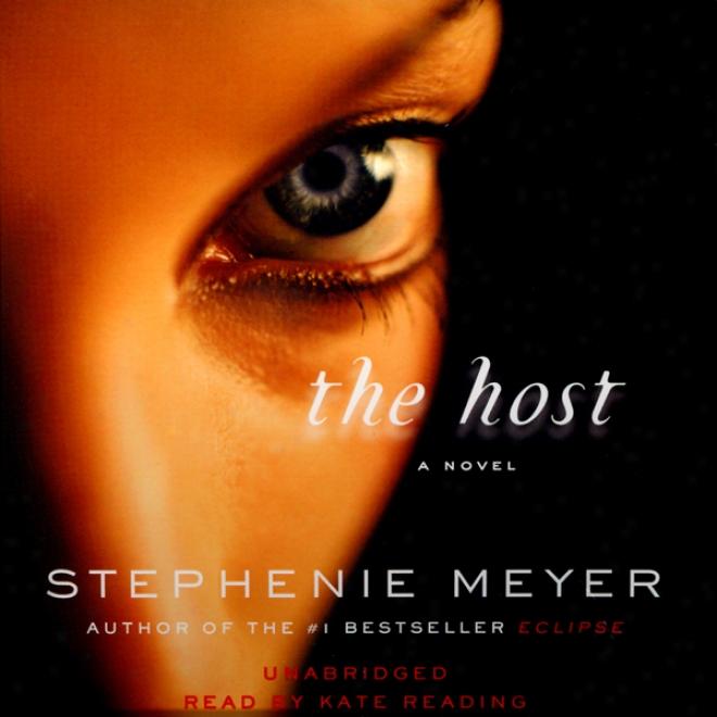 The Host: A Noveo (unabridged)