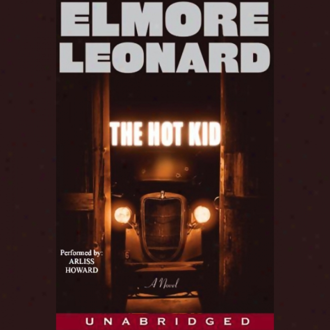 The Hot Kid (unabridged)