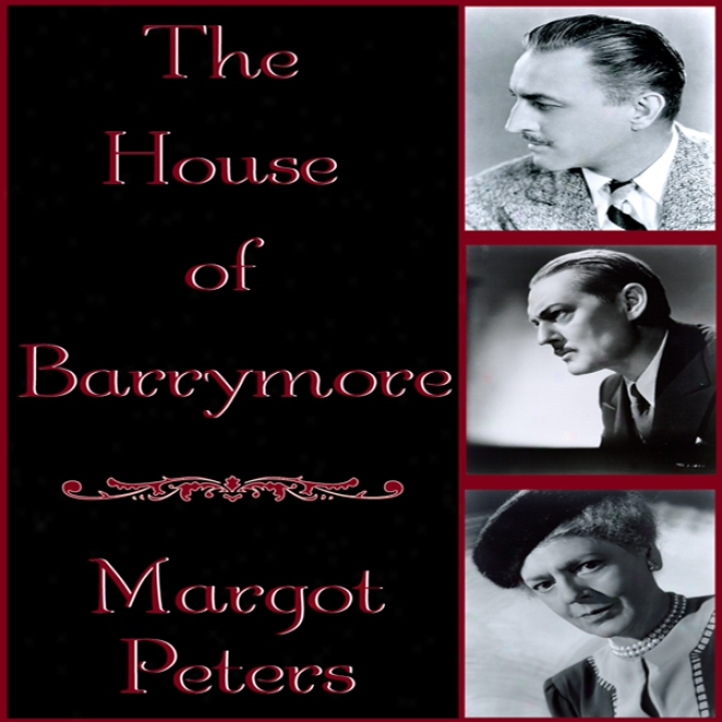 The House Of Barrymore (unabridged)