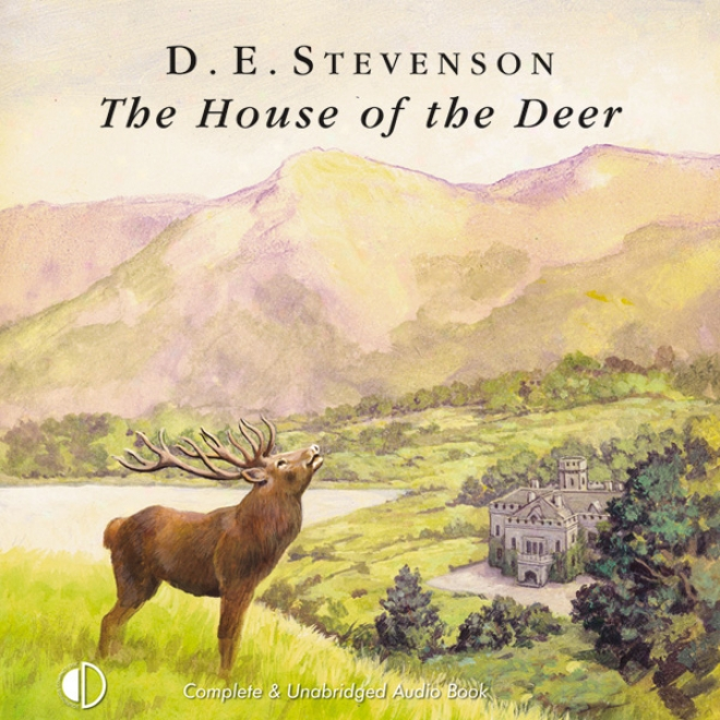 The House Of The Deer (unabridged)
