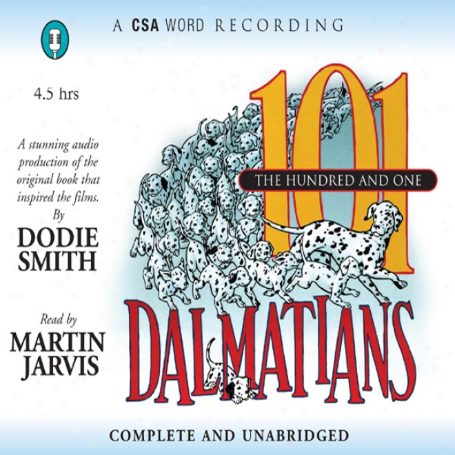 The Hundred And One Dalmatians (unabridged)
