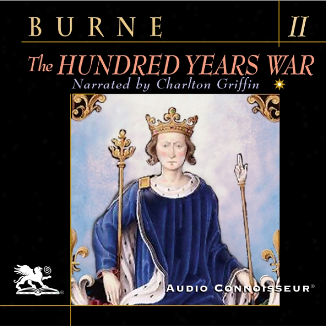 The Hundred Years Waar, Volume 2 (unabridged)