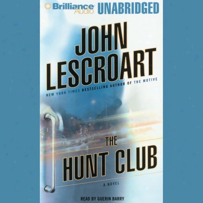 The Hunt Club (unabridged)