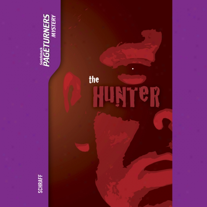 The Hunter: Pageturners (unabridged)