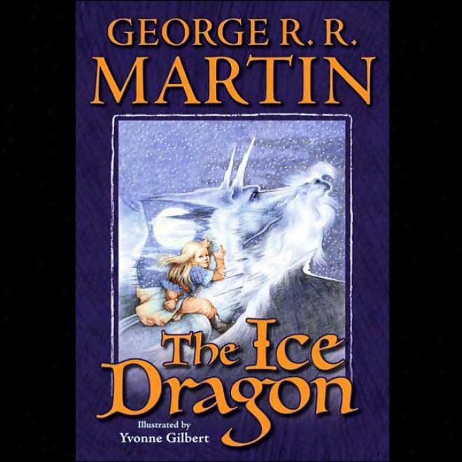 The Ice Dragon (unabridged)