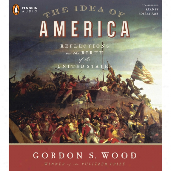 The Idea Of America (unabridged)