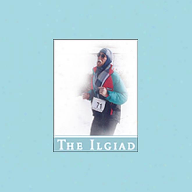 The Ilgiad (unabridged)